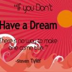 Drem Big - Steven Tyler
