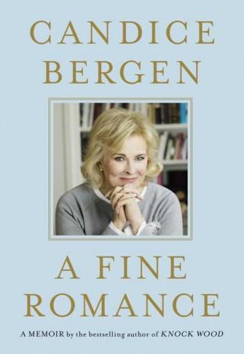 Book Review - A Fine Romance - Candice Bergen