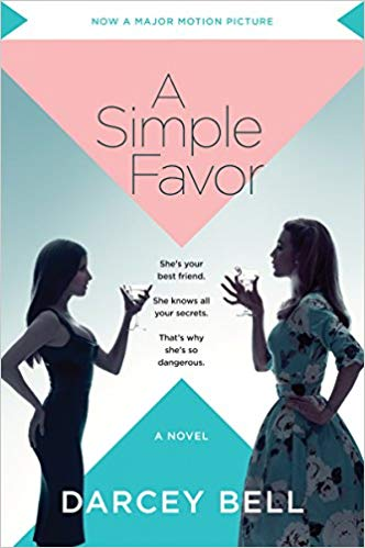 A SIMPLE FAVOR - BY DARCEY BELL